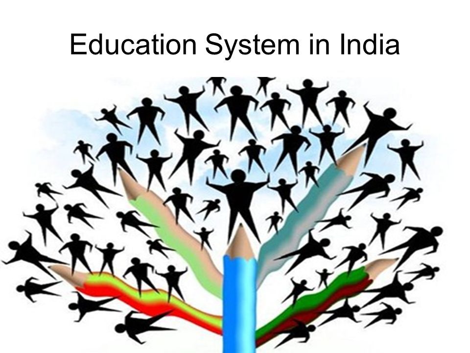 education system of india Indian education system needs a change to empower the youth the first and foremost thing that the country needs to pay heed is the change in the education system.