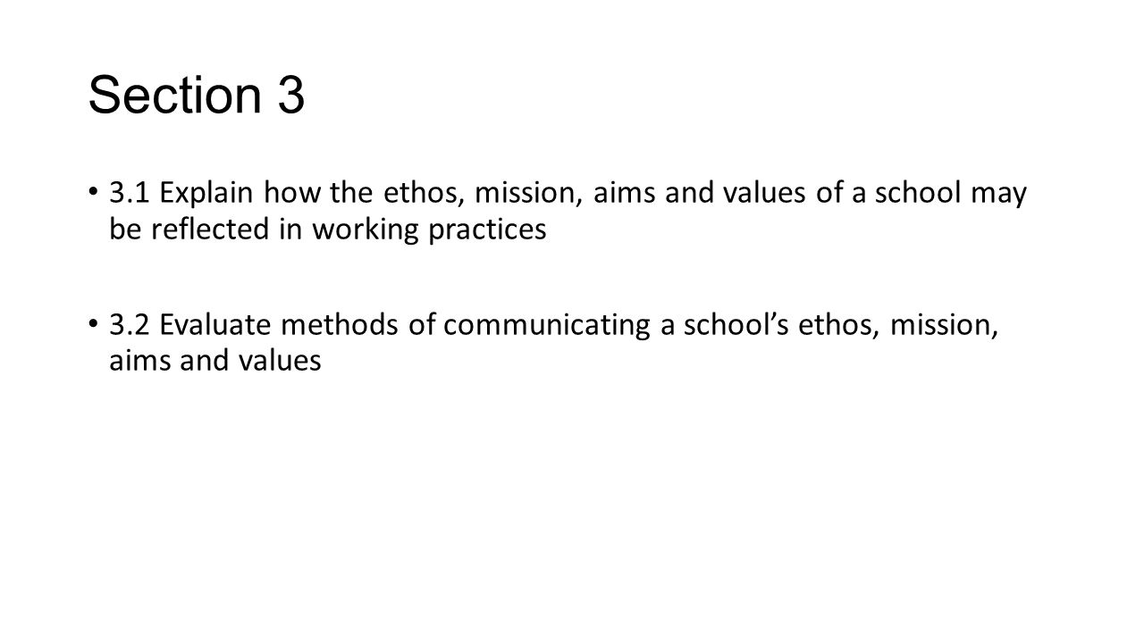 3 2 evaluate methods of communicating a schools ethos mission aims and values Evaluate methods of communicating a schools ethos, mission, aims and values   31 explain how the ethos, mission, aims and values of a school may be  [pic]  tda 323 understand school ethos, mission, aims and values  meaning of a)  aims b) values part 2 ❖ you need to find out what your school.