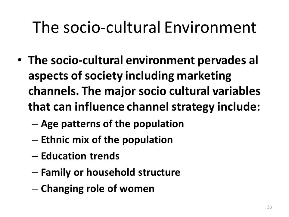 the history of socio cultural environment Full-text paper (pdf): the socio-cultural and environmental gains and loss of tourism to the livelihood of indigenous societies living along the tourist road from makuyuni to ngorongoro gate.