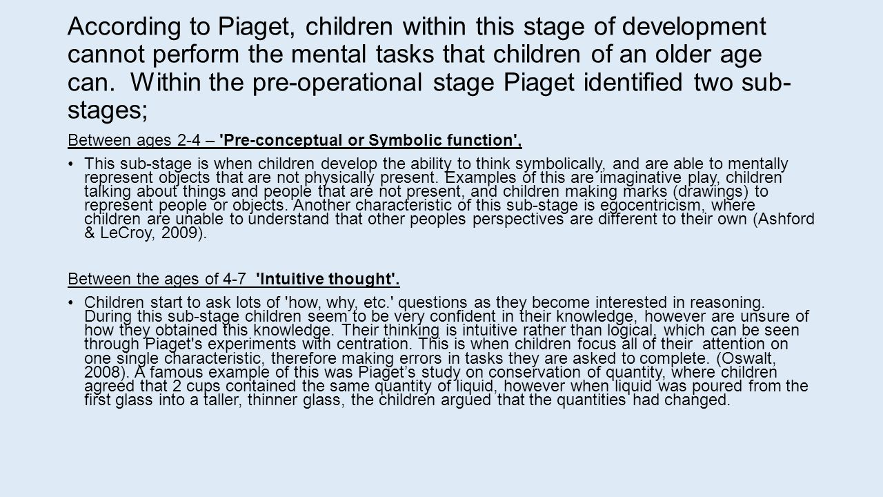 Theory of cognitive development ppt video online download according to piaget children within this stage of development cannot perform the mental tasks that buycottarizona