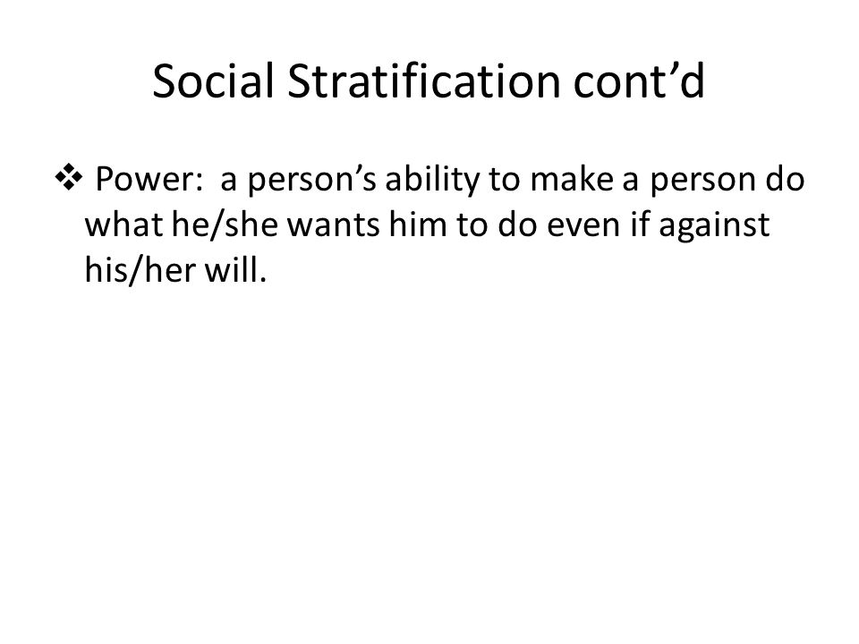 sociol strafication Social stratification is a kind of social differentiation whereby a society groups people into socioeconomic strata, based upon their occupation and income, wealth and social status, or.