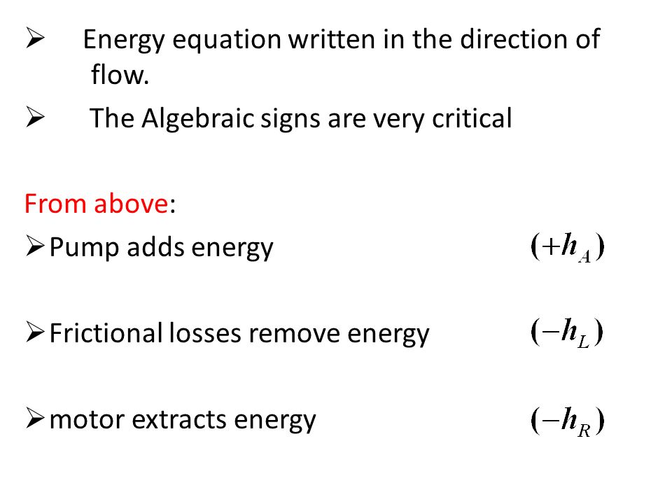 bernoulli 39 s equation pump. energy equation written in the direction of flow. bernoulli 39 s pump