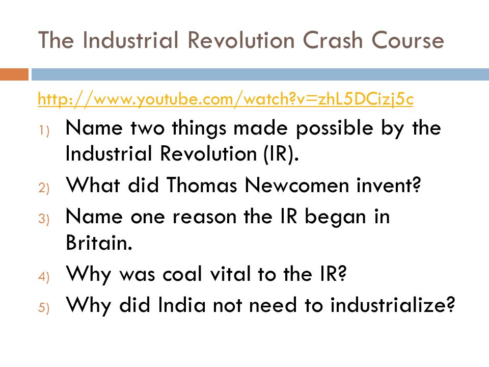 The Industrial Revolution Crash Course