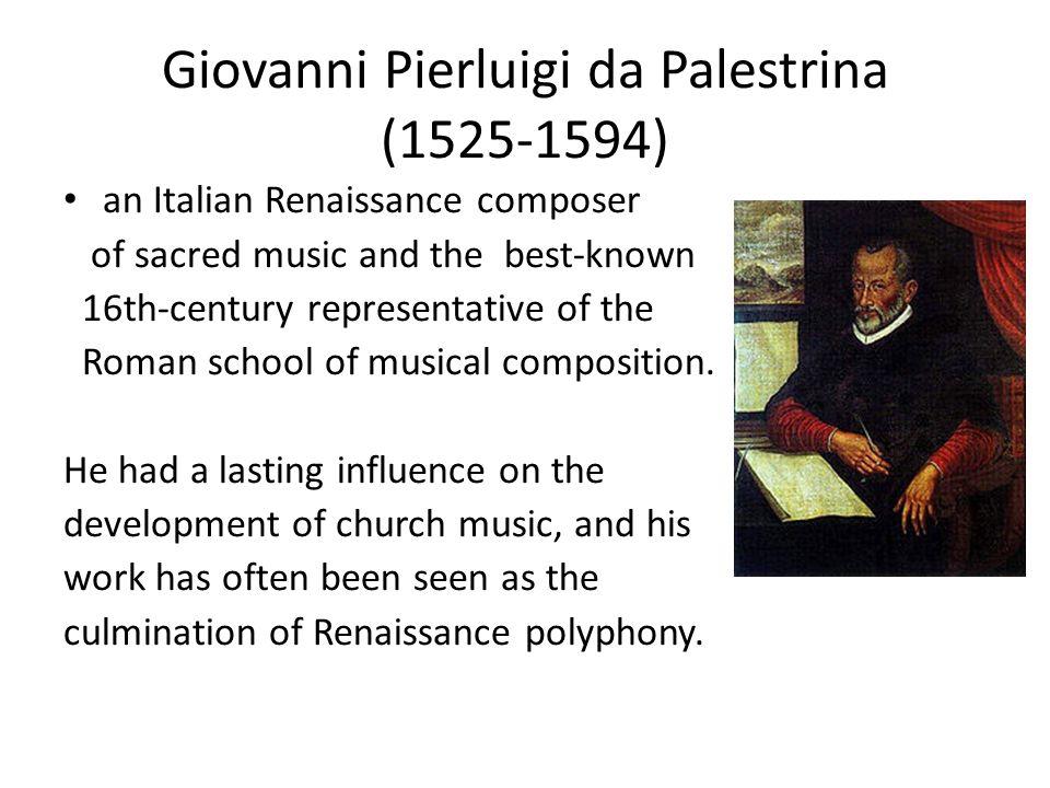 "giovanni pierluigi da palestrina essay Italian renaissance composer giovanni pierluigi da palestrina might  in his  essay ""a new look at palestrina's 'missa papae marcelli,'"" godt."