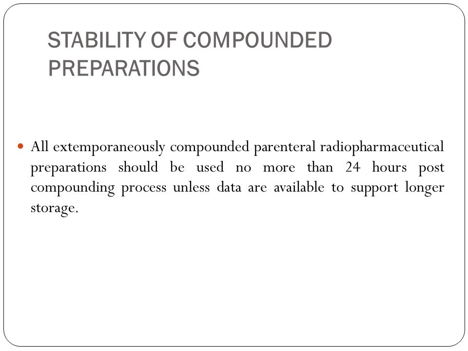 STABILITY OF COMPOUNDED PREPARATIONS