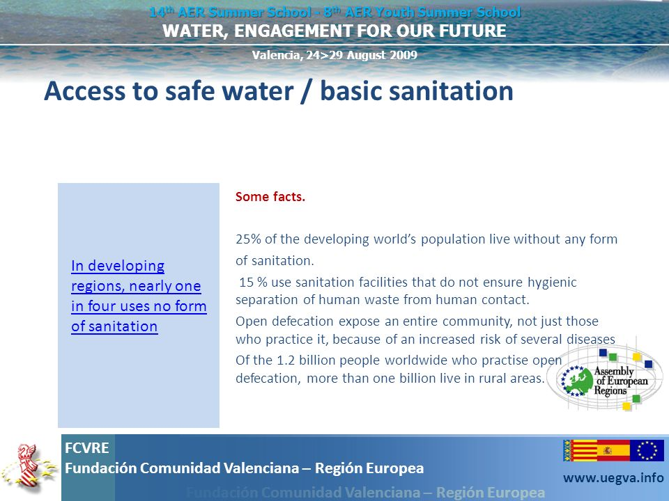 Access to safe water / basic sanitation