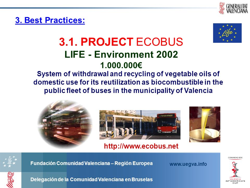 3.1. PROJECT ECOBUS LIFE - Environment 2002 3. Best Practices: