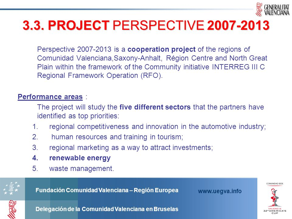 3.3. PROJECT PERSPECTIVE 2007-2013