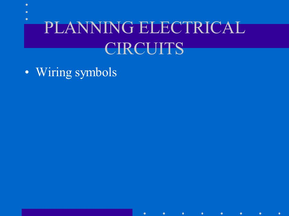 Electrical wiring wiring basics written by bobby joslin for Planning electrical circuits
