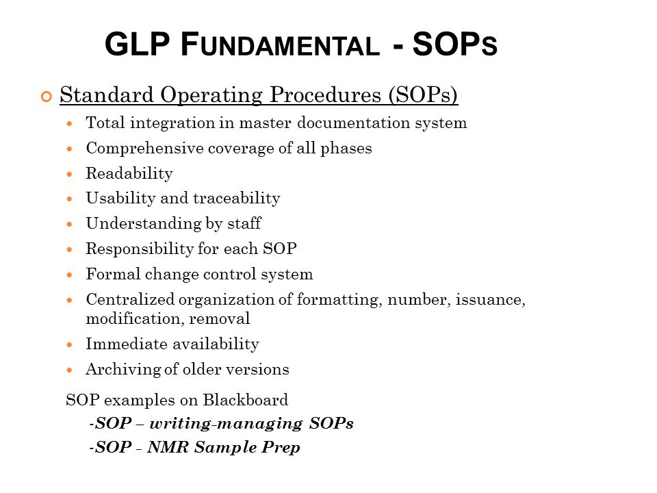 GLP Fundamental - SOPs Standard Operating Procedures (SOPs)