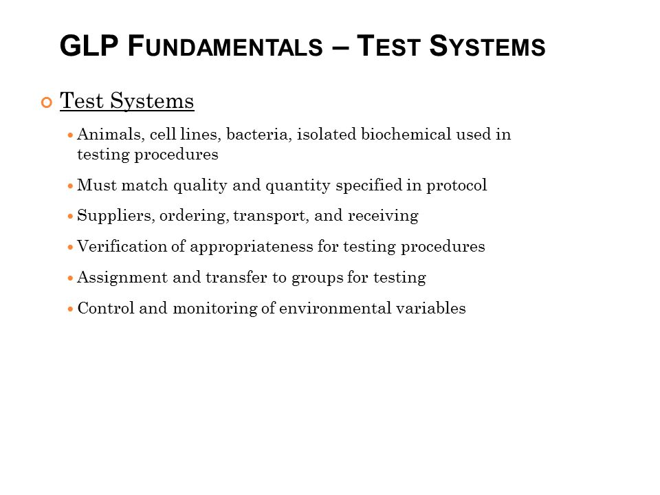 GLP Fundamentals – Test Systems