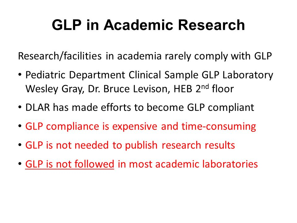 GLP in Academic Research