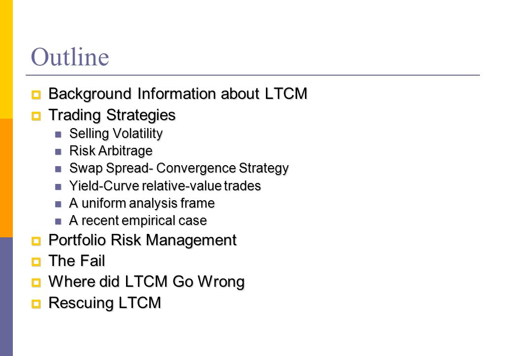 Long term capital management trading strategies
