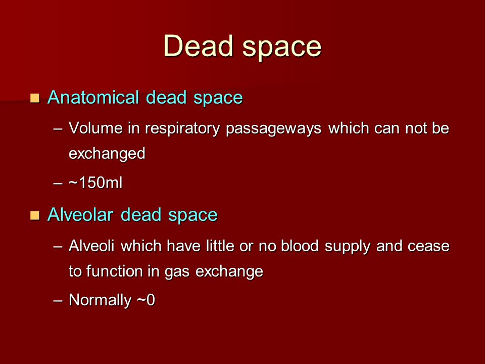 anatomical dead space and functional residual The volume of the anatomic dead space correlated closely with height (vd (ml) = 7585 x ht (cm) 2363 x 10-4 ɣ = 917), but also with body weight, surface area, and functional residual capacity when compared on the basis of any of these parameters there was no significant difference between the anatomic dead space values for males and females.