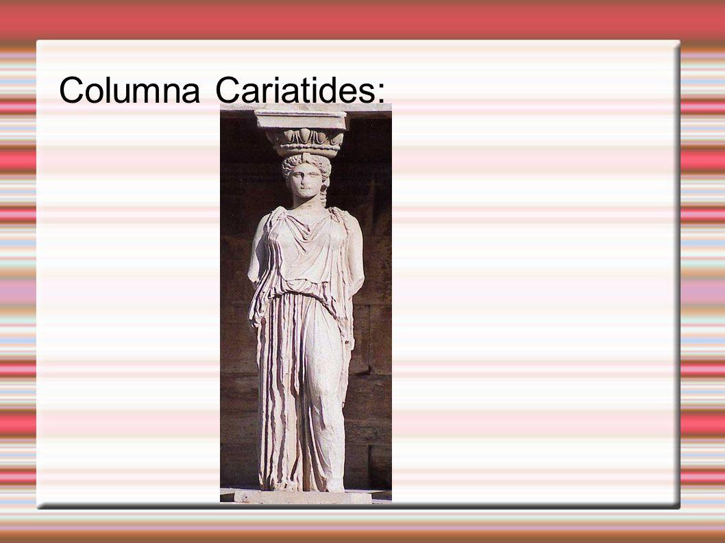 Columna Cariatides: