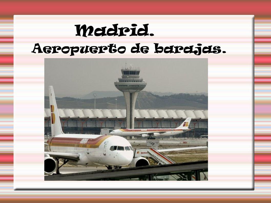 Madrid. Aeropuerto de barajas.