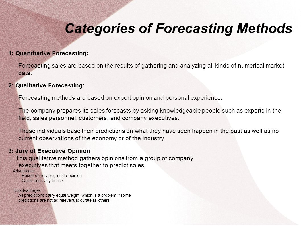 forecasting method Judgemental methods time series analysis and forecasting – p 3/115 forecasting methods: an overview there are many forecasting methods available, these.