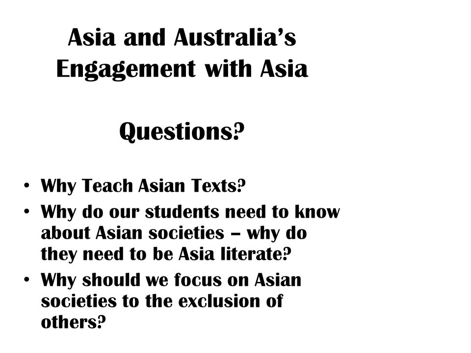 Asia and Australia's Engagement with Asia Questions