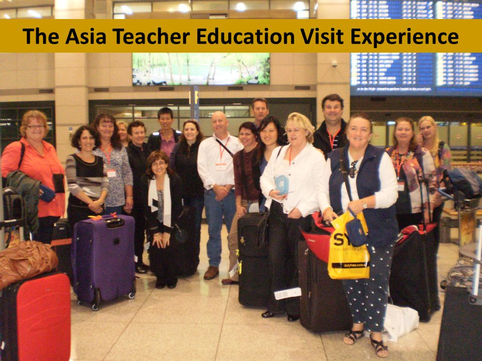 The Asia Teacher Education Visit Experience