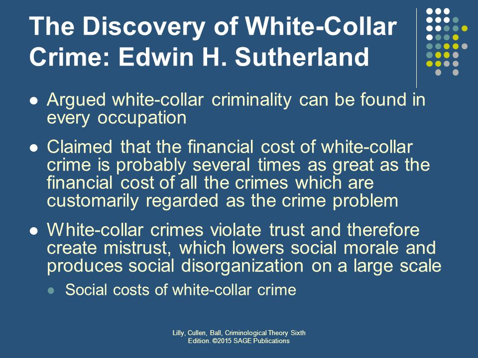 social theories of white collar crime For purposes of sociology, this isn't a huge problem -- in fact, it's helpful for  instance, a broad definition of white-collar crime allows for reform that broadens  the.