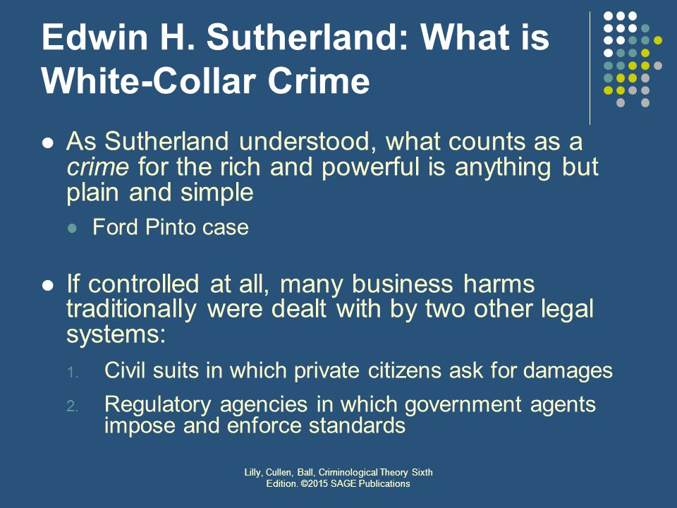 e h sutherland white collar crime The discovery of white-collar crime: edwin h sutherland sutherland's scholarly concern was whether a proposed theory of crime could account for diverse offenses.