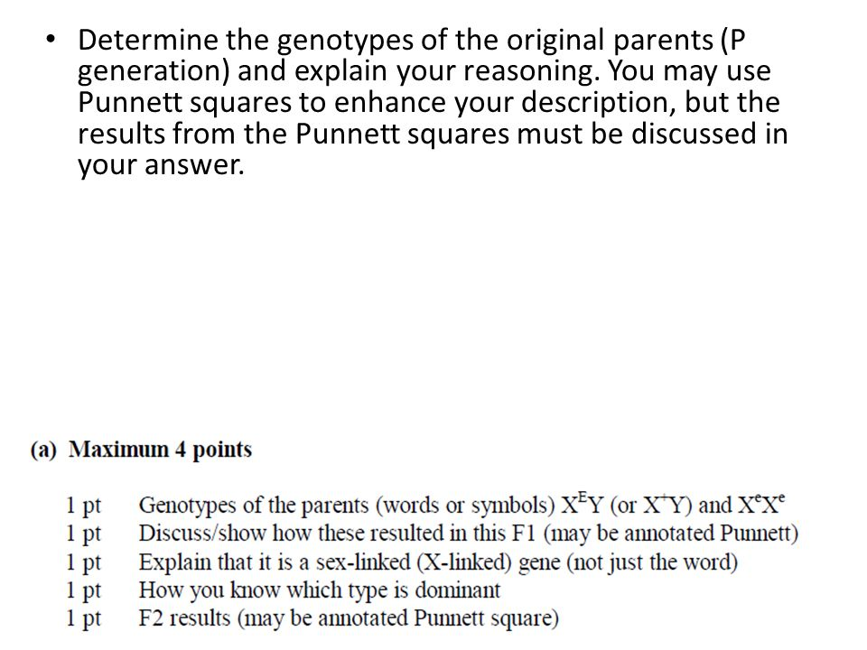 Determine the genotypes of the original parents (P generation) and explain your reasoning.