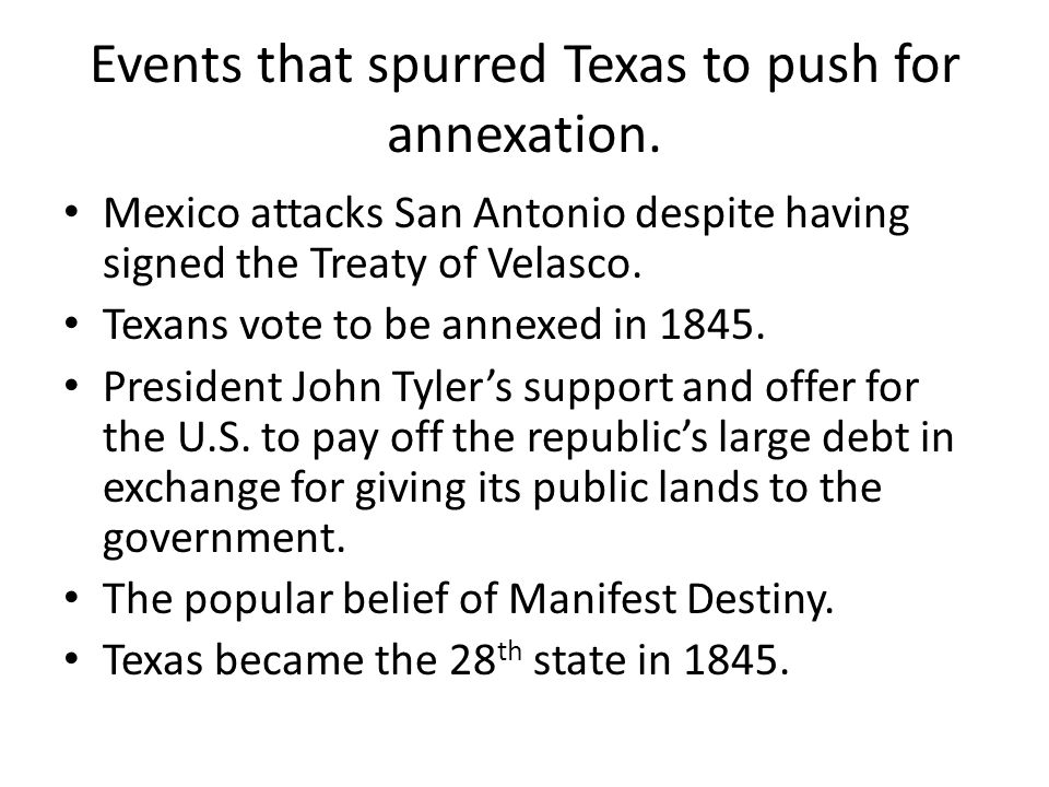 Events That Spurred Texas To Push For Annexation