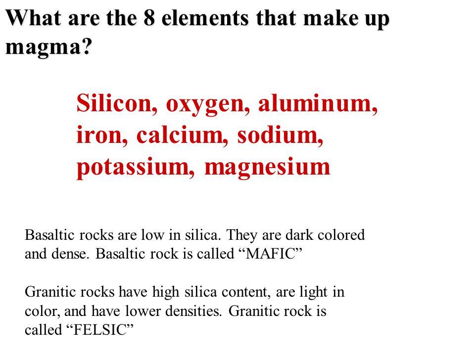 Silicon, oxygen, aluminum, iron, calcium, sodium, potassium, magnesium