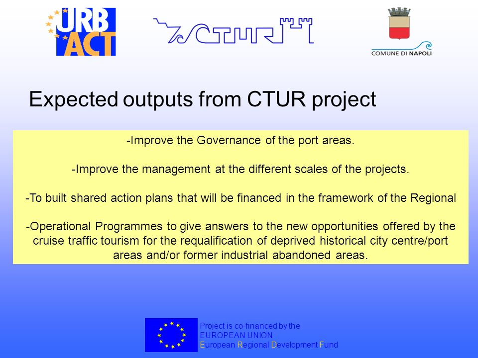 Expected outputs from CTUR project