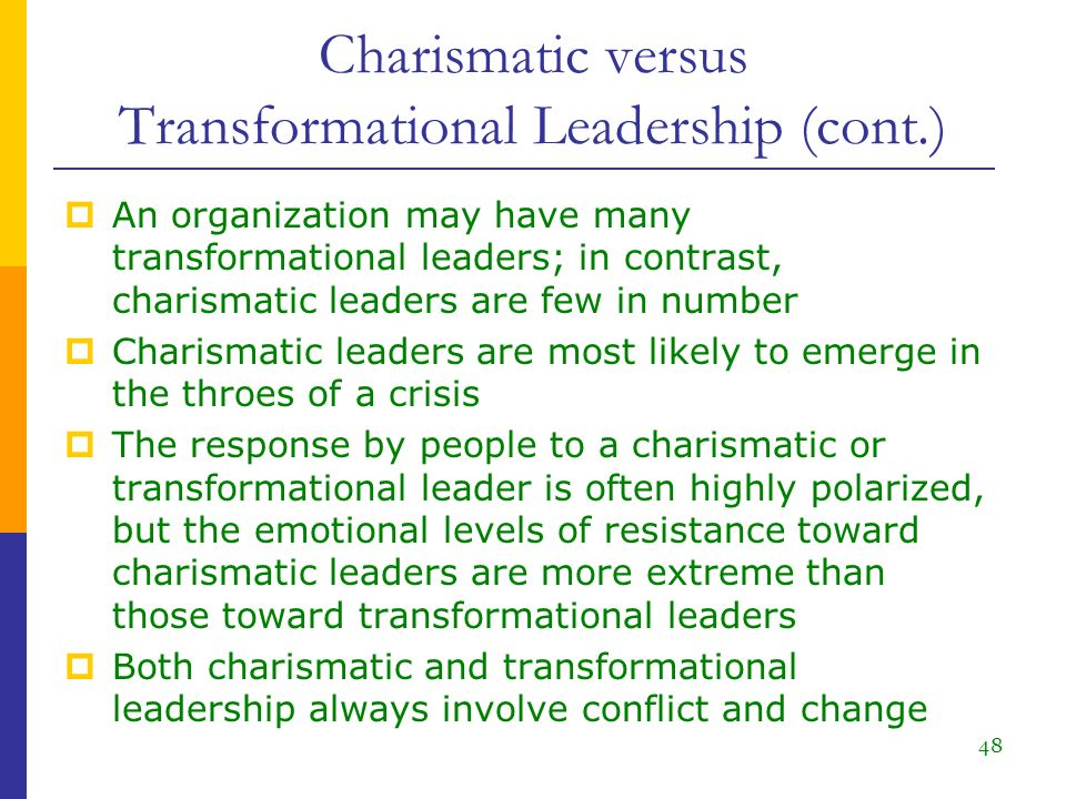 compare and contrast transformational leadership to charismatic leadership And transformational leadership in combination with intrinsic motivation  as a  conclusion, transformational and charismatic leadership will be treated  when  comparing transformational leadership with intrinsic motivation, there  in  contrast, transformational leadership is primarily concerned with the future needs  of the.