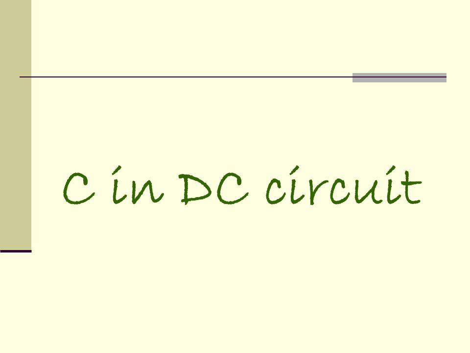 C in DC circuit
