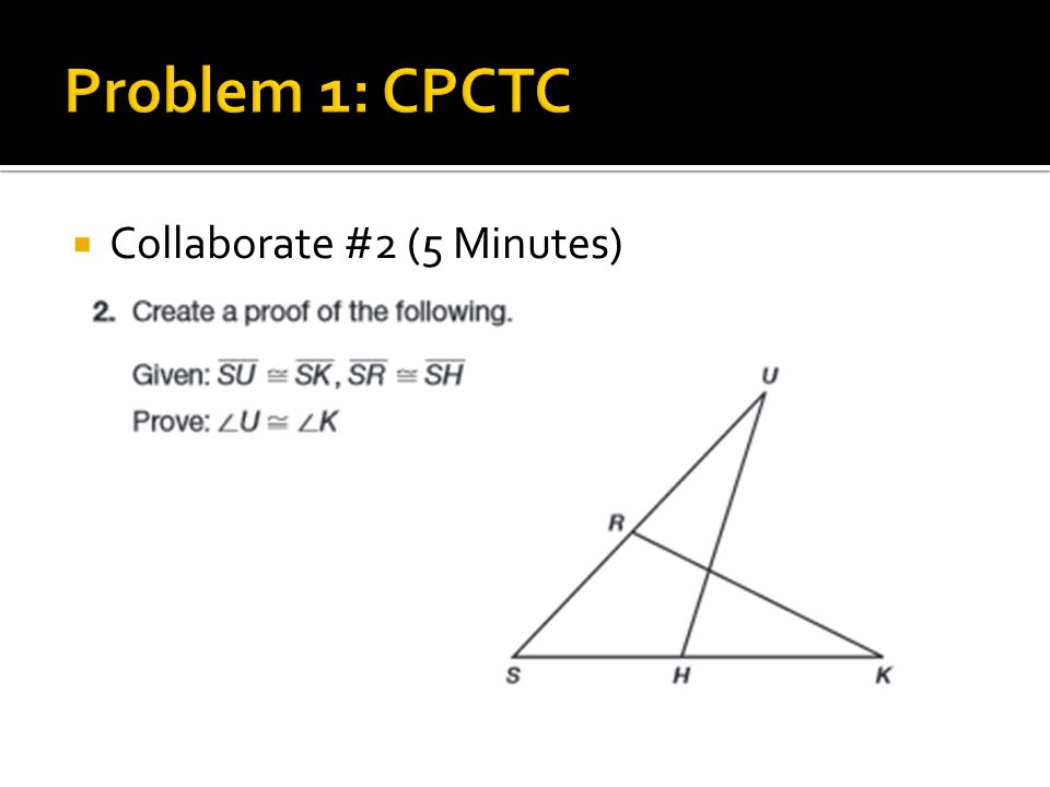 82 CPCTC Geometry ppt download – Cpctc Worksheet