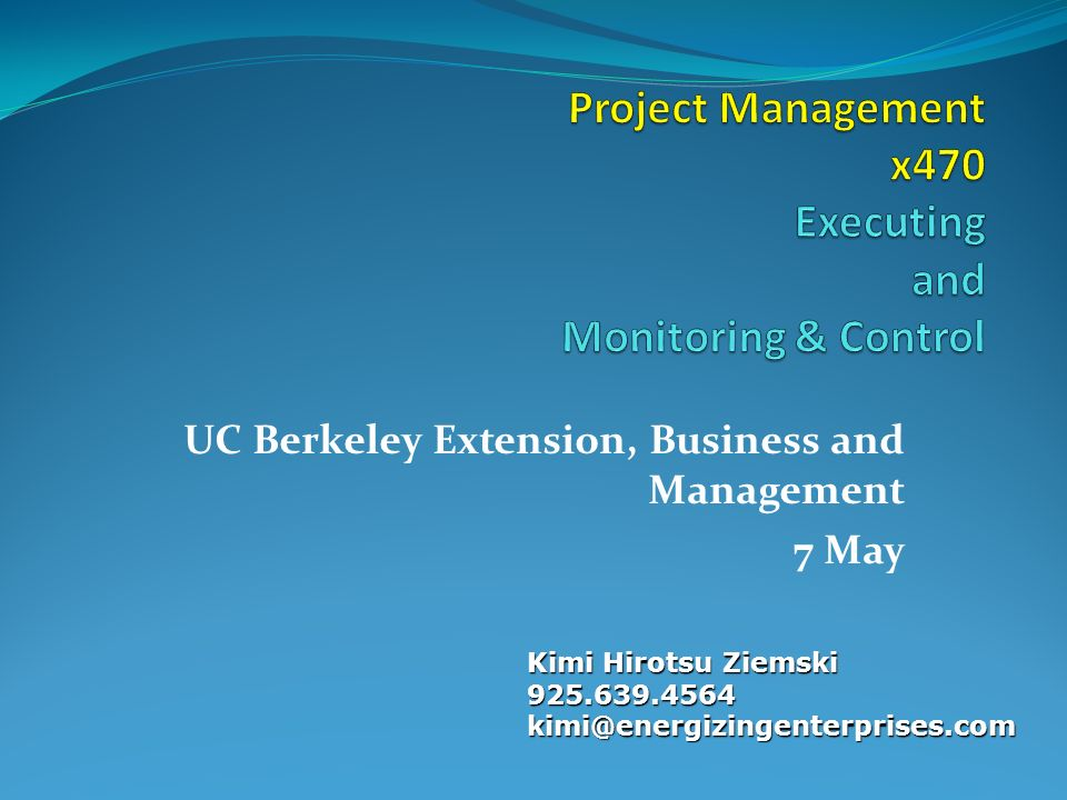 uc berkeley project management The cee department has submitted a proposal to the regents of the university of california to and environmental engineering project management.