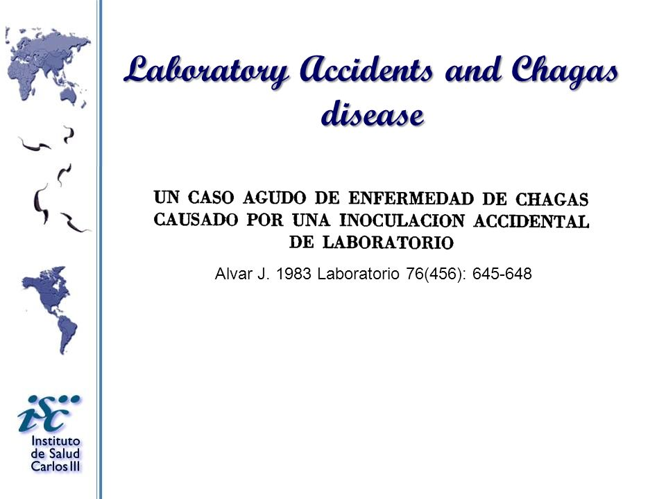 Laboratory Accidents and Chagas disease