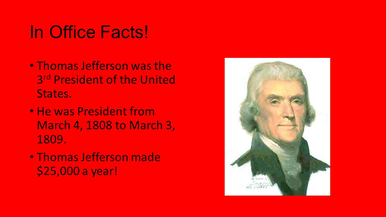 Thomas jefferson by evie and sean ppt video online download for Fun facts about the presidents