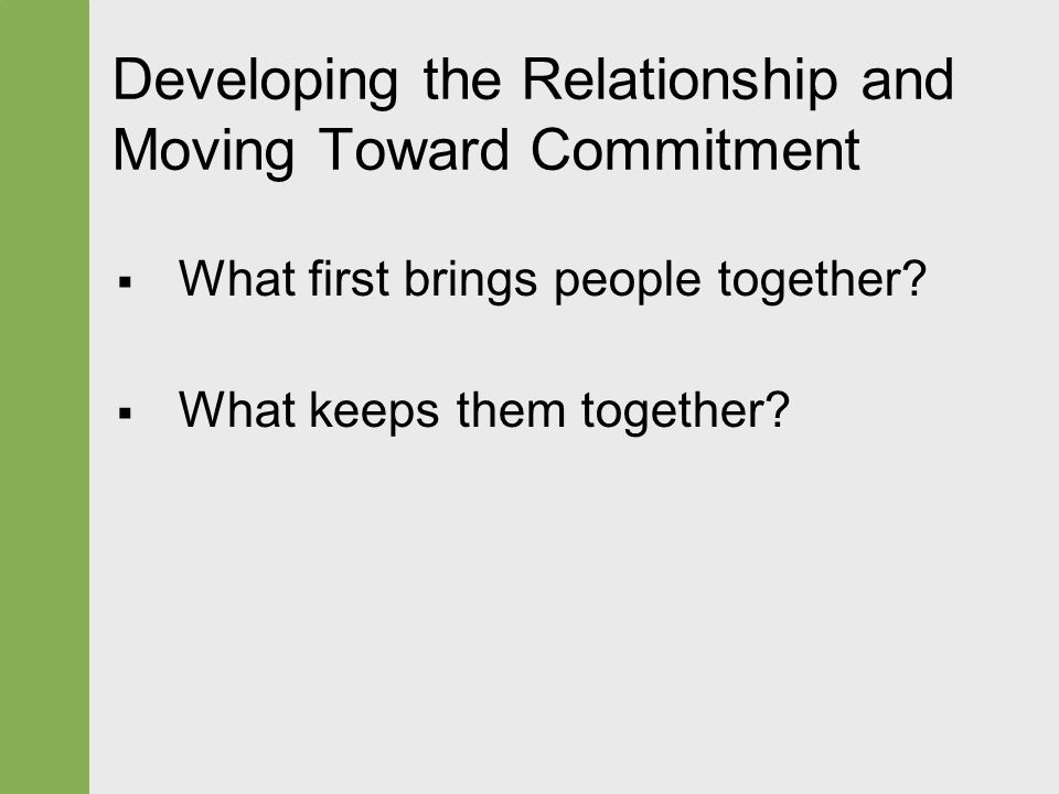 Moving from dating to a committed relationship
