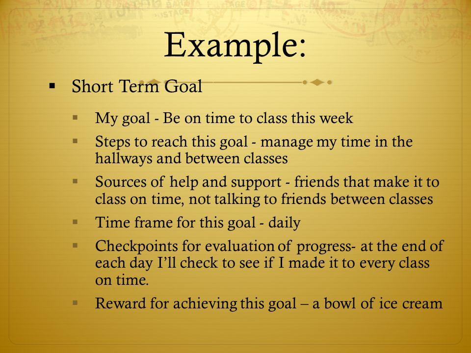 Short Term Goals : Goal setting ppt video online download