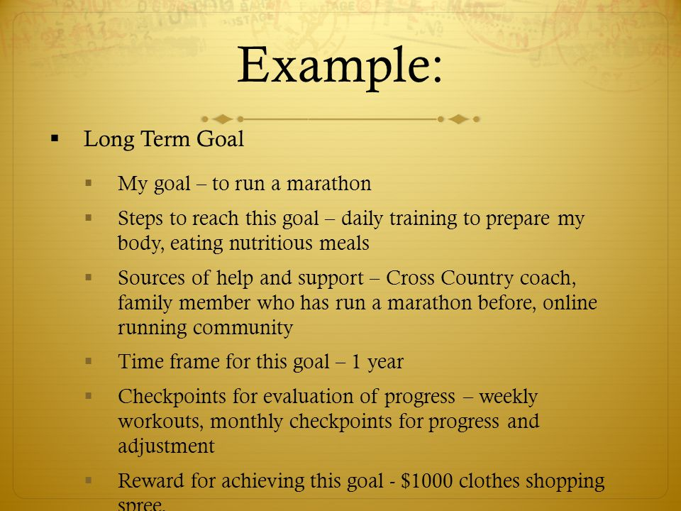 long range goals 2 essay Essays related to reaching my goals 1 reaching for my goals  for each long-term goal there are a series of short-term goals, if  word count: 701.