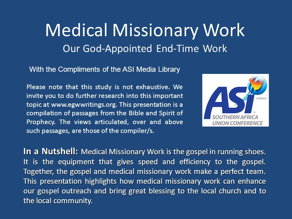 Medical Missionary Work Our God-Appointed End-Time Work