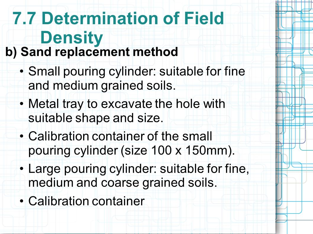 determination of density Although the device was designed for density and porosity evaluation of  sedimentary rocks obtained in oil exploration, other applications of this system  are.