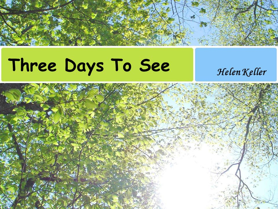 three days to see by helen keller analysis