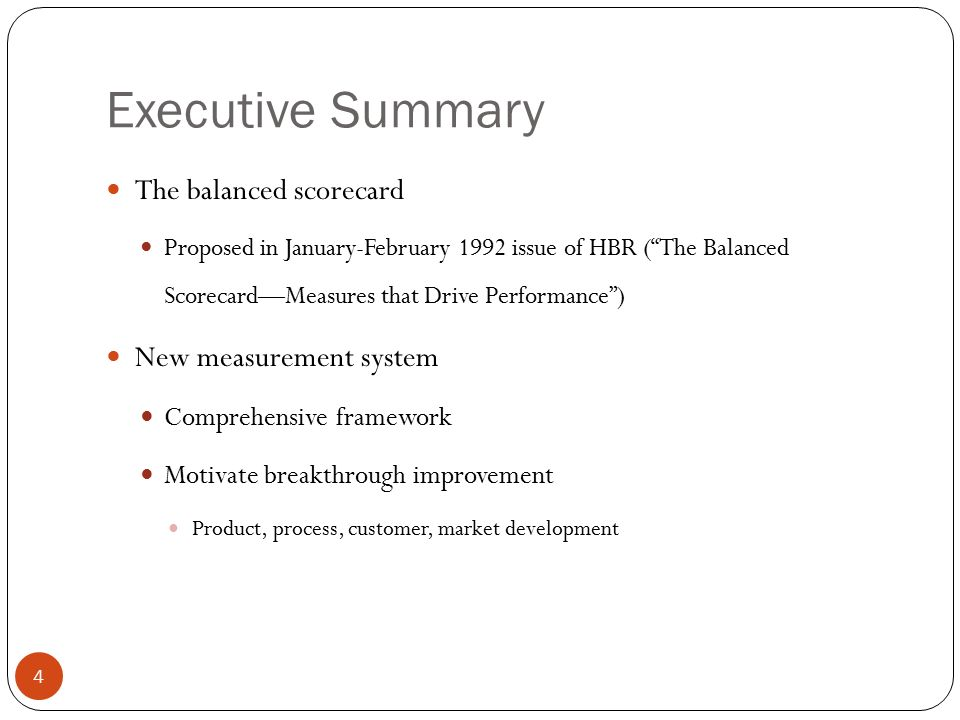 balanced scorecard executive summary 1 executive summary introduction about the balanced scorecard background and history empowering the knowledge worker elements of the balanced scorecard critical success factors for bsc development common pitfalls automating the balanced scorecard the microsoft balanced scorecard framework.