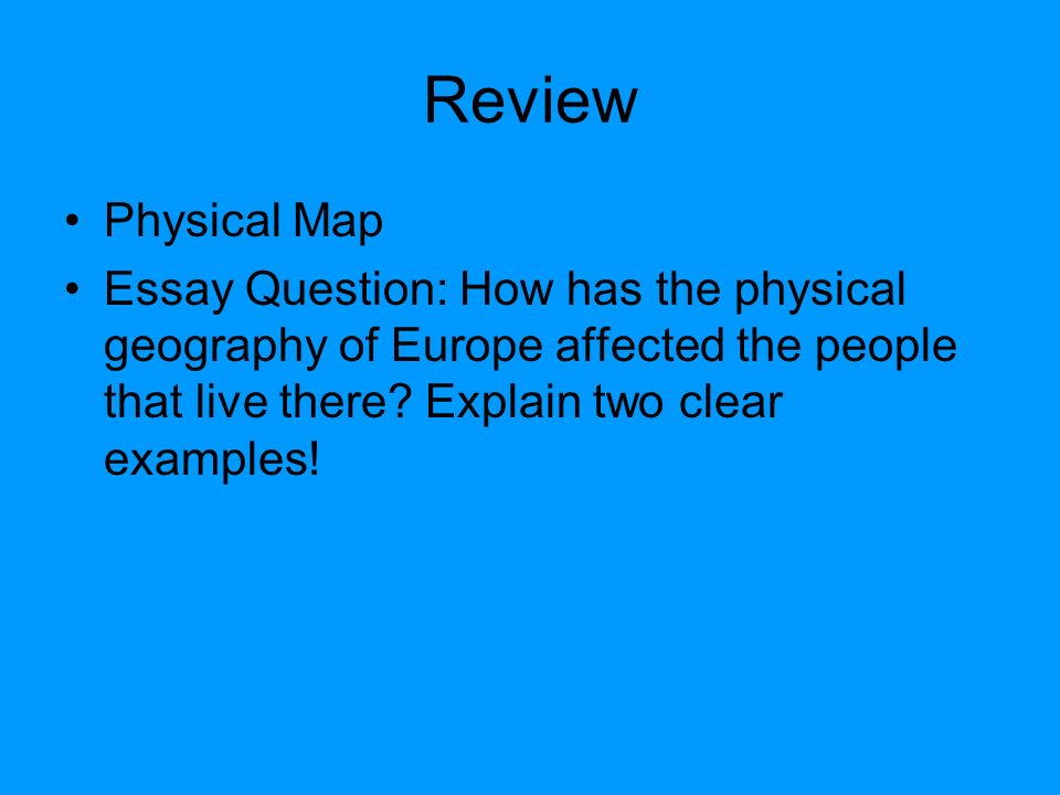 physical geography of europe ppt video online 38 review physical map essay question
