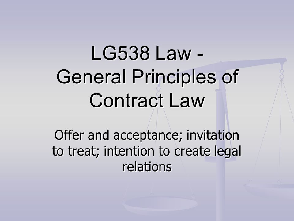 Lg538 law general principles of contract law ppt video online lg538 law general principles of contract law stopboris Gallery