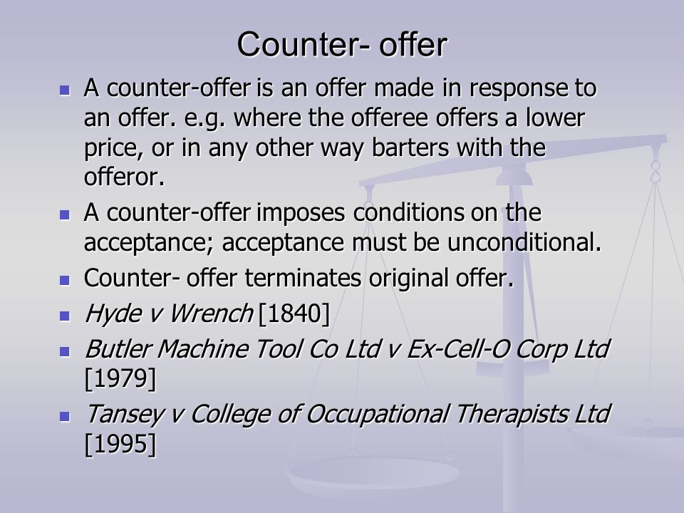 counter offer hyde v wrench Start studying contract law 1-3:llb london learn vocabulary, terms, and more with flashcards hyde v wrench (1840) counter offer rejects offer hyde v wrench.
