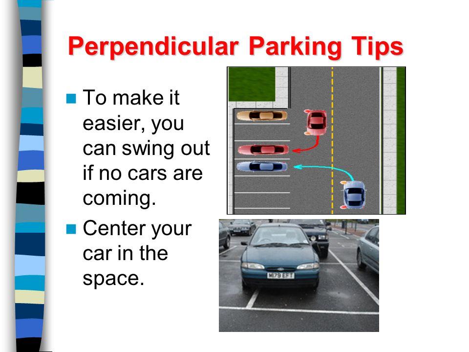 Permalink to Perpendicular Parking Tips