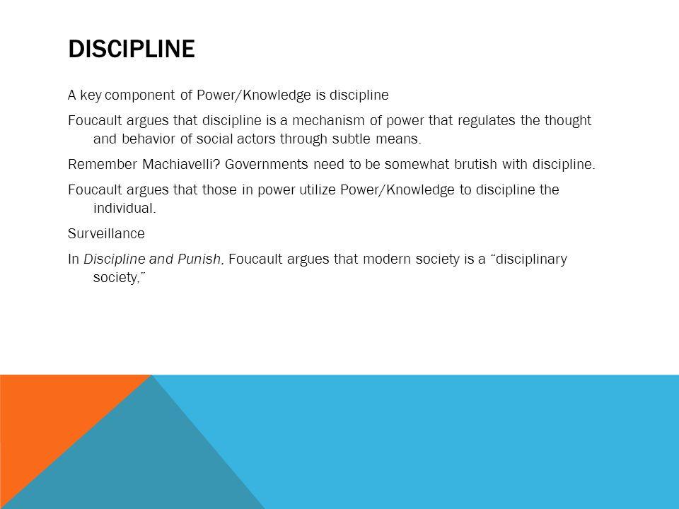 Disciplinary mechanisms in todays society