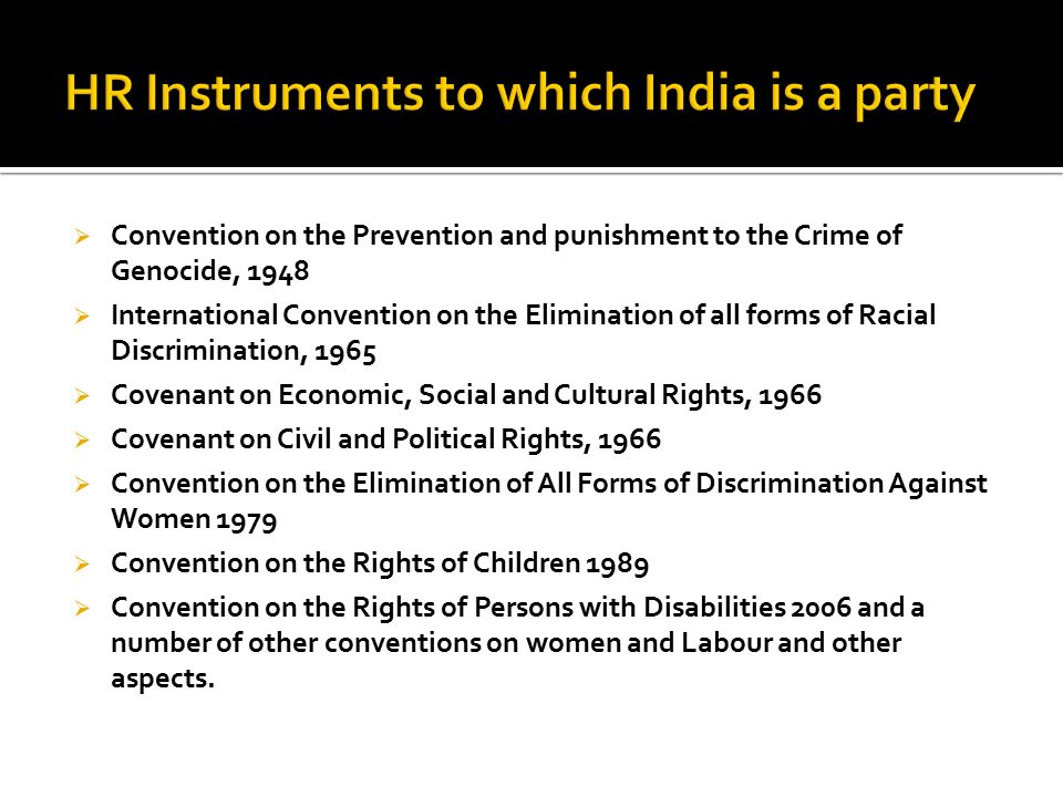 HR Instruments to which India is a party
