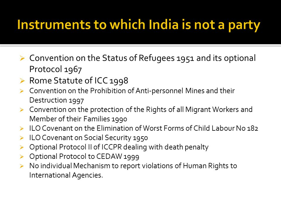 Instruments to which India is not a party