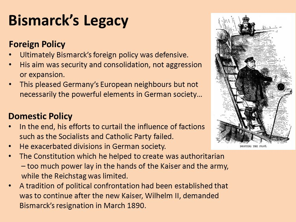 bismarcks foreign policy essay The policies pursued by bismarck's successors essay  bismarck dominated foreign policy's during the period of 1871-1888 bismarcks appointment of.